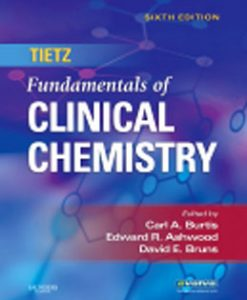 Test Bank (Downloadable Files) for Tietz Fundamentals of Clinical Chemistry, 6th Edition: Burtis 0721638651, 9780721638652