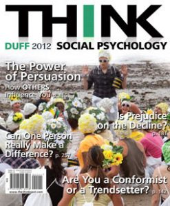 Test Bank (Downloadable Files) for THINK Social Psychology 2012 Edition: Duff 0205013546, 9780205013548