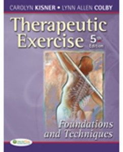 Test Bank (Downloadable Files) for Therapeutic Exercise Foundations and Techniques, 5th Edition: Kisner 0803615841, 9780803615847