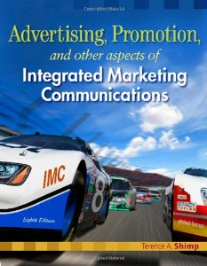 Test Bank (Downloadable Files) for Advertising Promotion and Other Aspects of Integrated Marketing Communications, 8th Edition, Shimp, 0324593600, 9780324593600