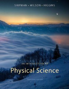 Test Bank (Downloadable Files) for An Introduction to Physical Science, 13th Edition, Shipman, 1133109098, 9781133109099