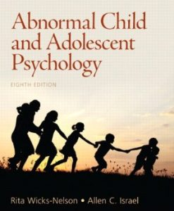 Test Bank (Downloadable Files) for Abnormal Child and Adolescent Psychology, 8th Edition, Wicks-Nelson, 0205901123, 9780205901128