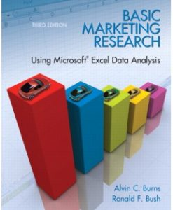 Test Bank (Downloadable Files) for Basic Marketing Research with Excel, 3rd Edition, Alvin C. Burns, 0135078229, 9780135078228