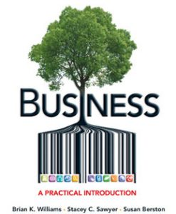 Test Bank (Downloadable Files) for Business A Practical Introduction, Williams, 0132334291, 9780132334297