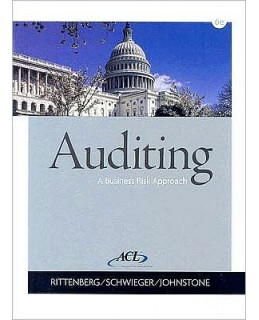 Test Bank (Downloadable Files) for Auditing: A Business Risk Approach, 6th Edition, Larry E. Rittenberg, 0324375581, 9780324375589