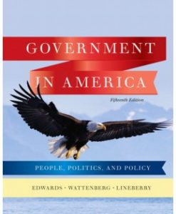 Test Bank (Downloadable Files) for Government in America, 15th Edition, George C. Edwards, III, 0205806376, 9780205806379