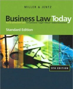 Test Bank (Downloadable Files) for Business Law Today, Standard Edition, 9th Edition, Roger L. Miller, 0324786522, 9780324786521