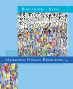 Test Bank (Downloadable Files) for Managing Human Resources, 15th Edition, Bohlander, 0324593317, 9780324593310
