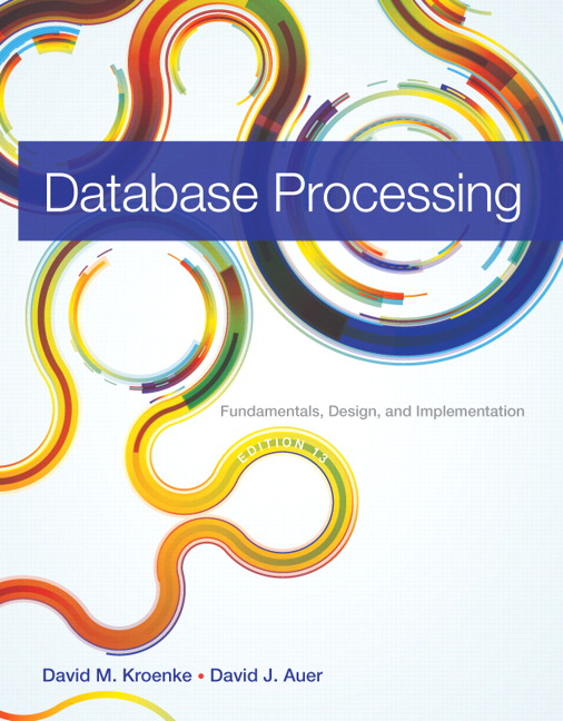 Solution Manual (Downloadable Files) for  Database Processing: Fundamentals