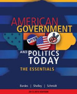 Test Bank (Downloadable Files) for  American Government and Politics Today: Essentials 2013 - 2014 Edition
