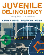 Solution Manual for Juvenile Delinquency: Theory, Practice, and Law, 10th Edition, Larry J. Siegel, Brandon C. Welsh, ISBN-10: 0495503649, ISBN-13: 9780495503644
