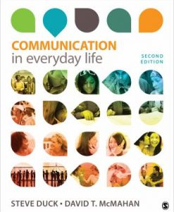 Test Bank for Communication in Everyday Life: A Survey of Communication, 2/e, Duck