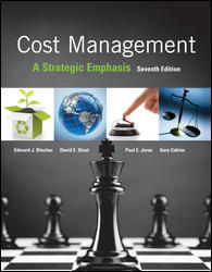 Test Bank for Cost Management: A Strategic Emphasis 7e By Blocher