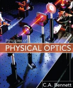 Solution Manual for Principles of Physical Optics 1e Bennett