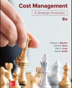 Solution Manual for Cost Management: A Strategic Emphasis 8e By Blocher