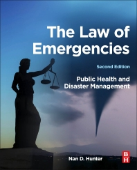 Solution Manual for The Law of Emergencies Public Health and Disaster Management 2e Hunter