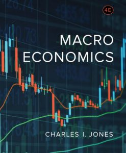 Test Bank for Macroeconomics 4e Jones