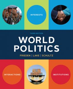 Test Bank for World Politics INTERESTS INTERACTIONS INSTITUTIONS 3e Frieden