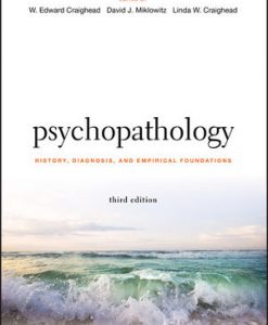 Test Bank for Psychopathology: History Diagnosis and Empirical Foundations 3e Craighead