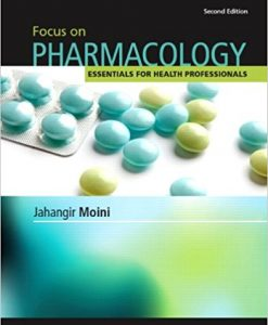 Test Bank for Focus on Pharmacology 2e by Moini