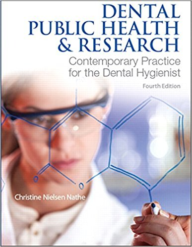 Test Bank for Dental Public Health and Research 4e by Nathe
