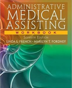 Test Bank for Administrative Medical Assisting 7e by French