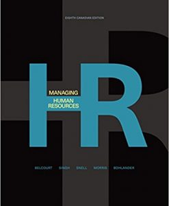 Test Bank for Managing Human Resources 8e by Belcourt
