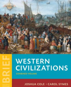 Test Bank for Western Civilizations THEIR HISTORY & THEIR CULTURE Brief 4e Cole