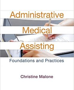 Test Bank for Administrative Medical Assisting 2e by Malone