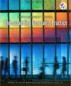 Solution manual for Understanding Generalist Practice 8th Edition by Kirst-Ashman
