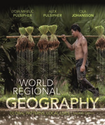 Test Bank for World Regional Geography Global Patterns, Local Lives, 7th Edition, Lydia Mihelic Pulsipher, Alex Pulsipher, Ola Johansson, ISBN-10: 1319048048, ISBN-13: 9781319048044