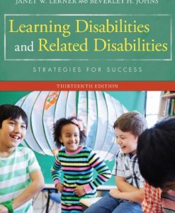 Test Bank for Learning Disabilities and Related Mild Disabilities, 13th Edition, Lerner, ISBN-10: 1285433203, ISBN-13: 9781285433202