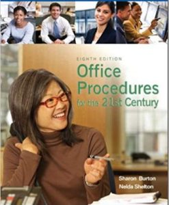Test Bank for Office Procedures for the 21st Century, 8th Edition, Sharon C. Burton, ISBN-10: 0135063892, ISBN-13: 9780135063897