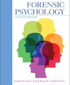 Solution Manual for Forensic Psychology, 4th Edition, Joanna Pozzulo, Craig Bennell, Adelle Forth, ISBN-10: 0133098281, ISBN-13: 9780133098280