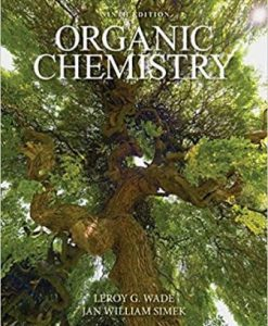 Test Bank for Organic Chemistry, 9th Edition, Leroy G. Wade, ISBN-10: 032197137X, ISBN-13: 9780321971371