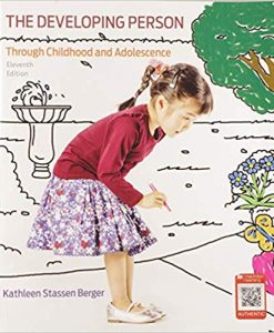 Test Bank for Developing Person Through Childhood and Adolescence, 11th Edition, Kathleen Stassen Berger, ISBN-10: 1319058132, ISBN-13: 9781319058135
