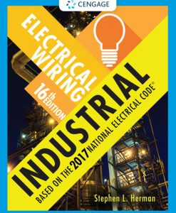Test Bank for Electrical Wiring Industrial, 16th Edition, Stephen L. Herman, ISBN-10: 1337101923, ISBN-13: 9781337101929