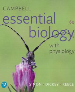 Test Bank for Campbell Essential Biology with Physiology, 6th Edition, Eric J. Simon, Jean L. Dickey, Jane B. Reece, ISBN-10: 0134763459, ISBN-13: 9780134763453, ISBN-10: 0134711750, ISBN-13: 9780134711751