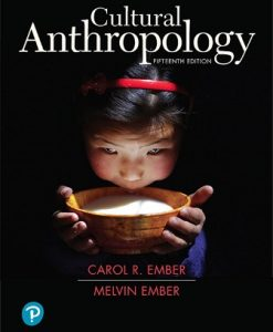Solution Manual for Cultural Anthropology 15th Edition Carol R. Ember