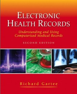 Test Bank for Electronic Health Records 2nd Edition Richard Gartee