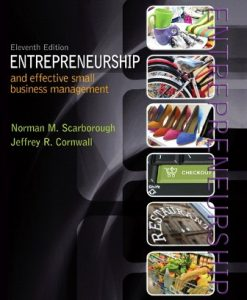 Test Bank for Entrepreneurship and Effective Small Business Management 11th Edition Norman M. Scarborough