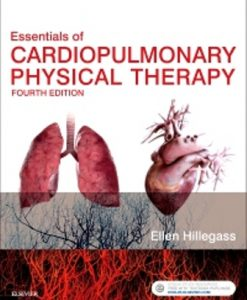 Test Bank for Essentials of Cardiopulmonary Physical Therapy 4th Edition Ellen Hillegass