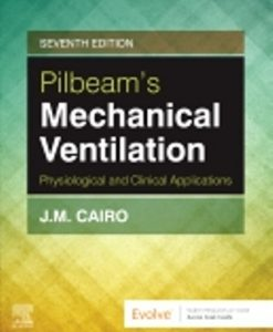 Test Bank for Mechanical Ventilation 7th Edition J M Cairo