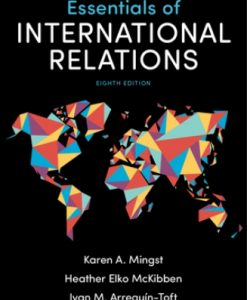 Solution Manual for Essentials of International Relations 8th Edition Karen A. Mingst