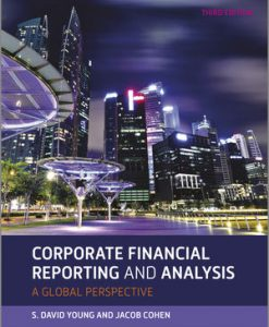Solution Manual for Corporate Financial Reporting and Analysis 3rd Edition David Young