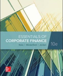 Solution Manual for Essentials of Corporate Finance 10th Edition Stephen Ross