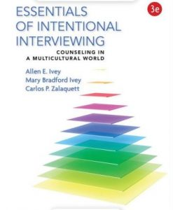 Test Bank for Essentials of Intentional Interviewing 3rd Edition Allen E. Ivey