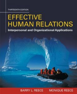Solution Manual for Effective Human Relations: Interpersonal And Organizational Applications 13th Edition Barry L. Reece