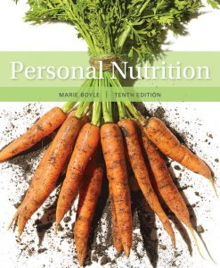 Test Bank for Personal Nutrition 10th Edition Marie A. Boyle