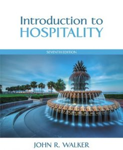 Solution Manual for Introduction to Hospitality 7th Edition John R. Walker